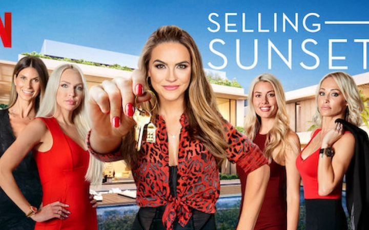 SELLING SUNSET: A NETFLIX SERIES ABOUT AN AMERICAN REAL ESTATE AGENCY